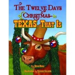 The Twelve Days of Christmas- In Texas, That Is