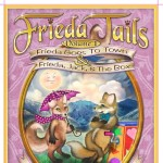 Frieda Tails Volume 1: Frieda Goes to Town & Frieda, Jack, and the Box