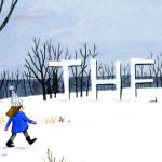 Winter,   snow, and Cover art for SCBWI-Mi Newsletter