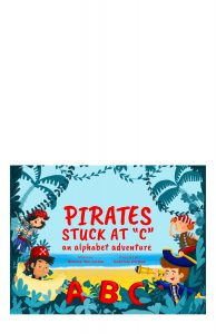 Pirates Stuck at C is an alphabet adventure for young children.