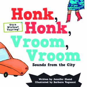 Honk, Honk, Vroom, Vroom is an onomatopoeic picture book introducing children to the sounds of the city.
