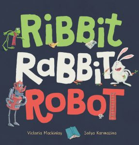 Ribbit Rabbit Robot Picture Book