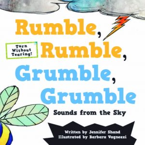 Rumble, Rumble, Grumble, Grumble: Sounds from the Sky Onomatopoeia Book