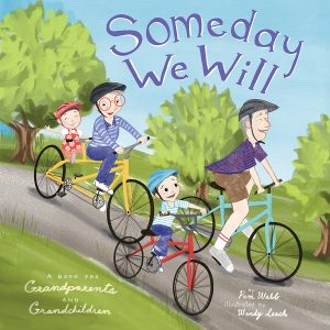Someday We Will book by Pam Webb, illustrated by Wendy Leach