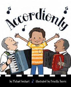 Accordionly: Abuelo and Opa Make Music, a book by Michael Genhart, illustrated by Priscilla Burris