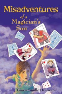 Misadventures of a Magician's Son by Laurie Smollett Kutscera