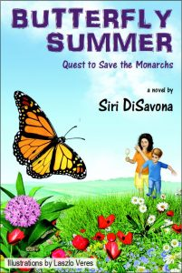 Butterfly Summer: Quest to Save the Monarchs, a book by Siri DiSavona