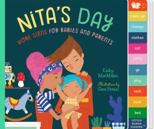 Nita's Day: More Signs for Babies and Parents, a book that teaches ASL, by Kathy MacMillan