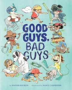 Good Guys, Bad Guys book by Joanne Rocklin, illustrated by Nancy Carpenter