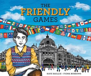 The Friendly Games is a picture book by Kaye Baillie, illustrated by Fiona Burrows