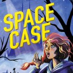 alien, outer space, friends, spooky, Action/adventure Mystery, Magic and Mystery, Scifi, fantasy and science fiction, middle grade, and Early reader